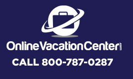 CALL ONLINE VACATION CENTER: 800-787-0287