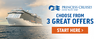 3 Great Offers on Princess Cruises