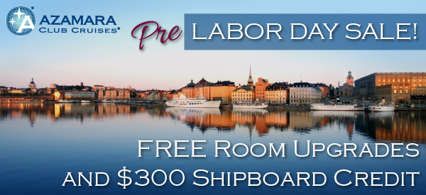 Azamara Labor Day Sale