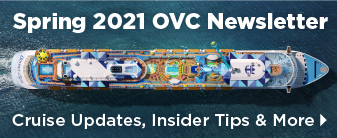 Spring 2021 Newsletter - Stay Up To Date on Cruise News