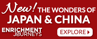 Enrichment Journey to the Wonders of Japan & China