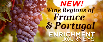 Enrichment Journey the Wine Regions of France & Portugal