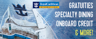 Royal Caribbean Cruises with Gratuities, Onboard Credit & Specialty Dinner