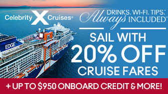 Celebrity Cruises with 20% Off Cruise Fares!