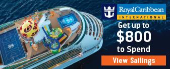 Royal Caribbean Cruises with Bonus Onboard Credit!